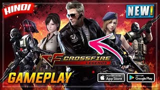 CROSSFIRE LEGENDS🔥 GAMEPLAY HINDI | DOWNLOAD NOW ANDROID/IOS | PUBG CLONE | HINDI GAMING