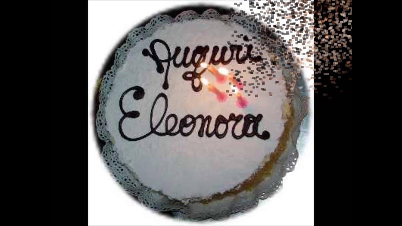 Buon Compleanno Eleonora Youtube