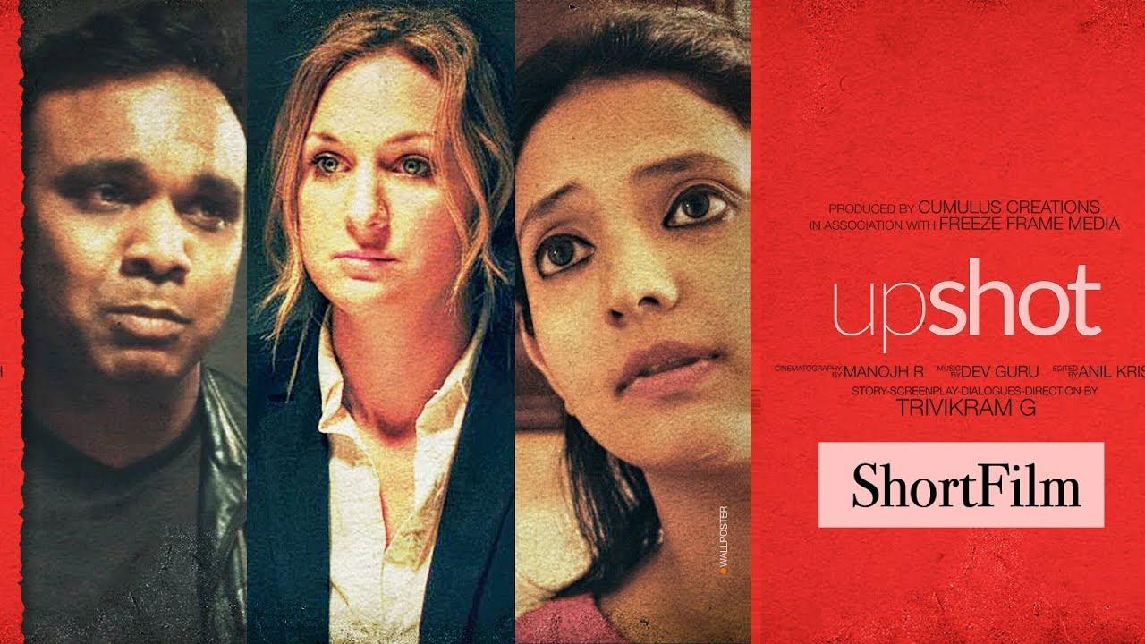 Upshot | Latest English Short film 2019 | Directed by Trivikram Gajulapalli