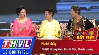 THVL | Danh hài đất Việt - Tập 51: Nuôi thầy - NSND Hồng Vân, Minh Nhí, Minh Dũng...