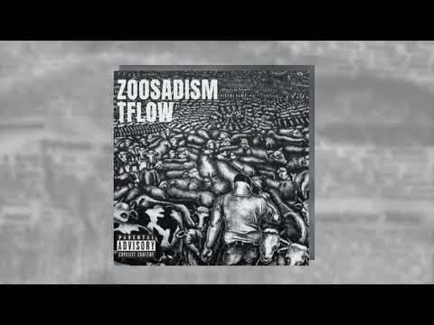 Tflow - ZOOSADISM - Prod. Teekay
