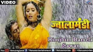 Rimjhim Barsela Sawan Ke Phuar (Jwala Mandi - Ek Prem Kahani)