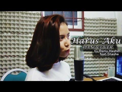 Sufian Suhaimi - Harus Aku (Remy Hashim feat. Shasha piano cover)