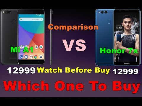 Honor 7x VS Mi A1 Full Comparison Which One To Buy