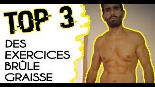 TOP 3 DES MEILLEURS EXERCICES POUR BRÛLER DU GRAS