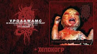 """VxPxOxAxAxWxAxMxC """"In Involuntary Abortion We Trust"""" [Full Album HD]"""