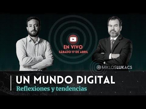 Agustín Laje y Miklos Lukacs - Un mundo digital: reflexiones y tendencias
