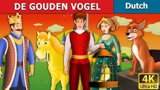 DE GOUDEN VOGEL | Golden Bird in Dutch | 4K UHD | Dutch Fairy Tales