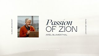 Passion for Zion | Ariel Blumenthal | Revive Israel Global Broadcast