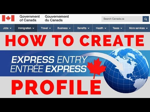 How to create Express Entry Profile for Canadian Immigration | Step by Step Online Process