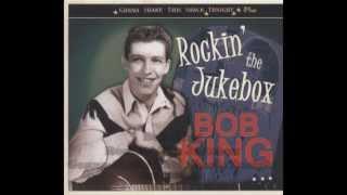 Bob King   Rockin