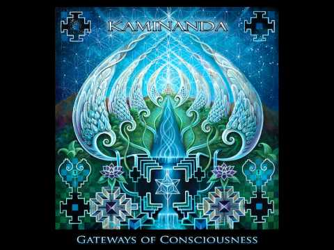Kaminanda - Gateways Of Consciousness [Full Album]