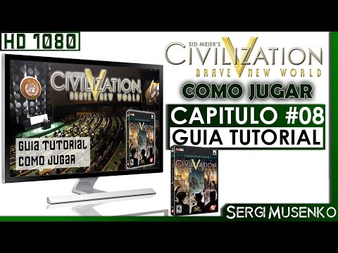 Civilization V Gameplay Tutorial Guia para principiantes 8 (