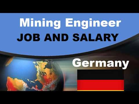 Mining Engineer Salary In Germany - Jobs And Wages In Germany