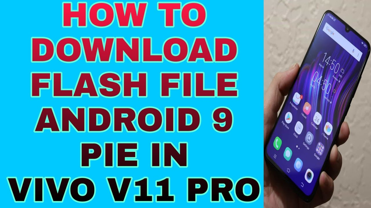 How to download android 9 pie flash file in vivo v11 pro #tachnicalsk