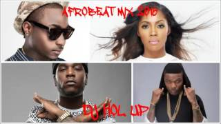 (OFFICIAL) AFROBEATS MIX 2016 Ft Davido, Wizkid, Kcee, Tiwa Savage, Timaya & Don Jazzy