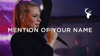 Mention of Your Name - Jenn Johnson | Moment