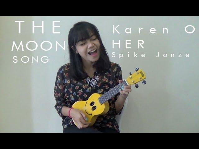 The Moon Song Karen O Ukulele Cover Tutorial Chords Chordify