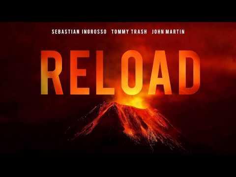 Sebastian Ingrosse , Tommy Trash ft  John Martin Reload Official Song]