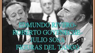 EDMUNDO RIVERO  -   ROBERTO GOYENECHE  -  JULIO SOSA  -  CAMBALACHE