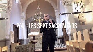Paroles d'évêques 47 - Les 7 sacrements - Cardinal Philippe Barbarin