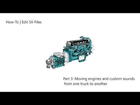 ATS | How-to edit SII files | Copy engines and sounds from one truck to another |