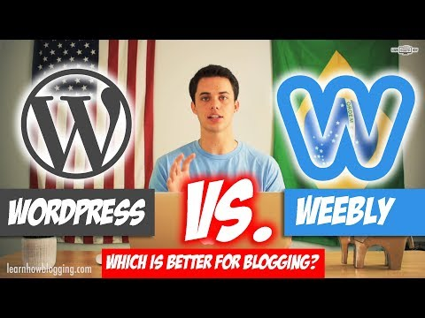 WordPress vs Weebly - Which Is Better For Blogging?