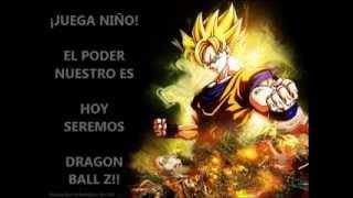 Dragon Ball Z El Poder Nuestro Es. Letra