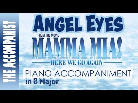 Angel Eyes - From The Movie Mamma Mia Here We Go Again - Piano Accompaniment - Karaoke