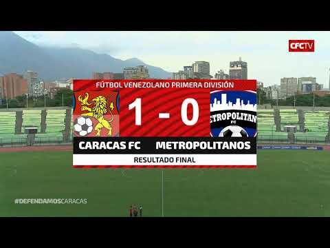 CARACAS FC Vs METROPOLITANOS FC