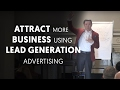 How to Attract More Business by Using Lead Generation Advertising - Dan Lok