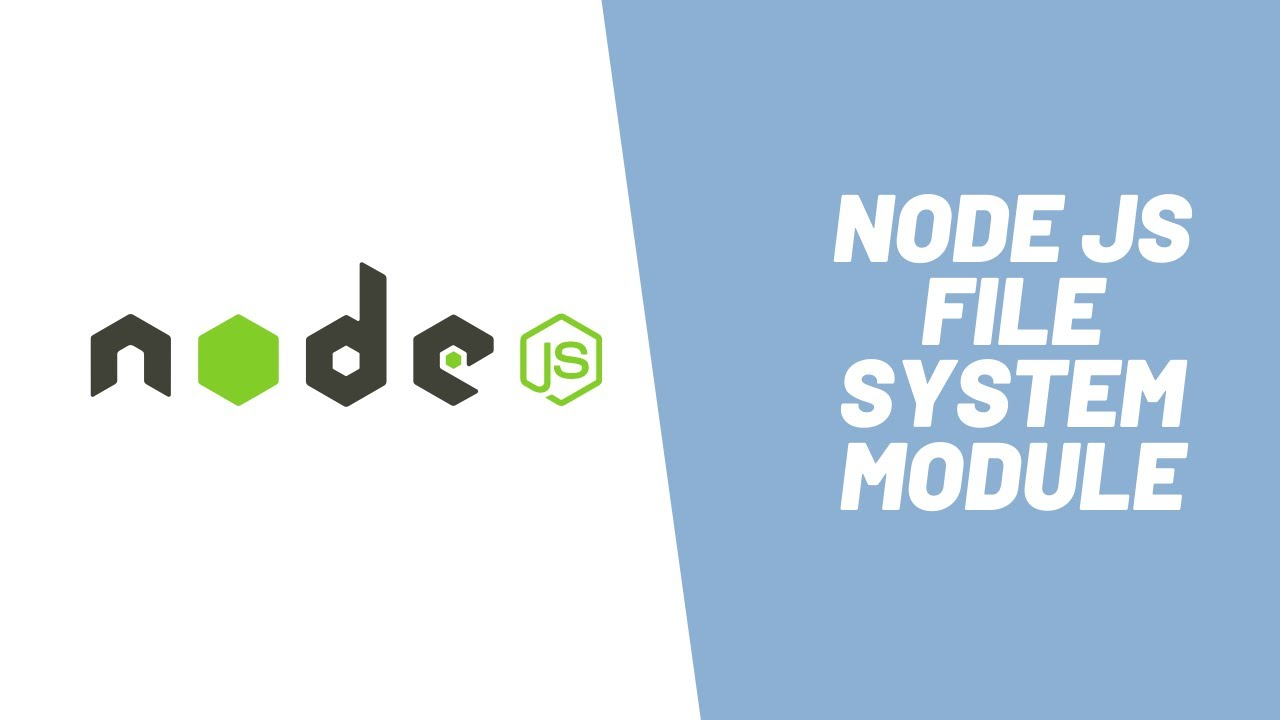 Learn about Node JS File System Module