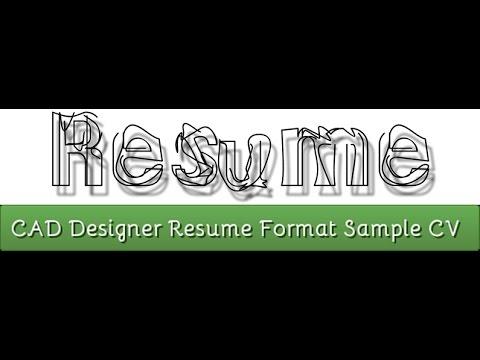 CAD Desighner Resume Format Sample CV