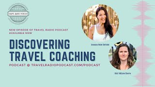 What Is Travel Coaching With Sahara Rose DeVore