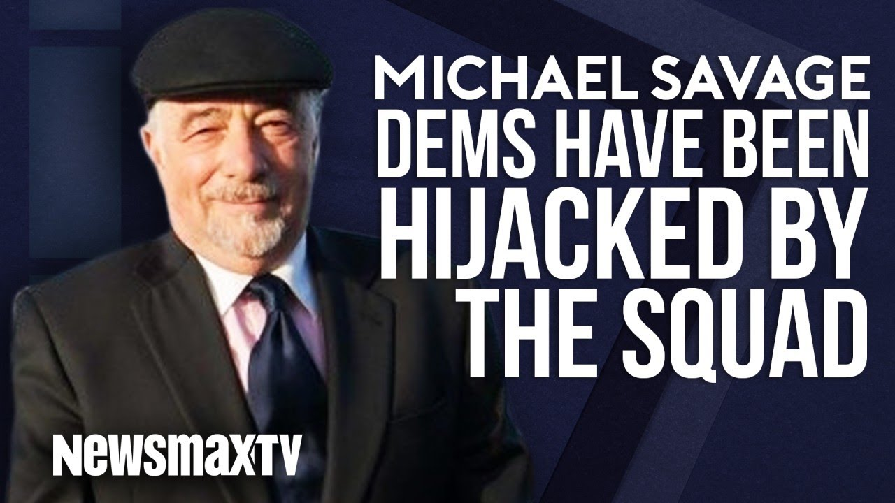 Newsmax TV Michael Savage: Dems have Been Hijacked by The Squad