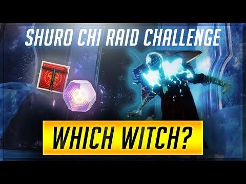 Destiny 2 : Forsaken | Shuro Chi Raid Challenge - Which Witch? - New Level 4 Clan Reward!!
