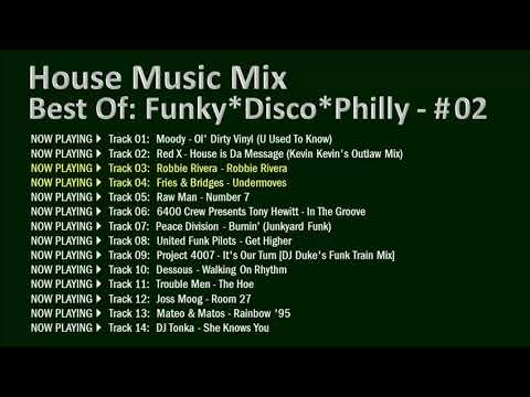 DJ Vex - House Music Mix: Best Of Funky, Disco, Philly / Part 2