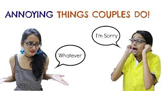 Annoying Things Couples Do