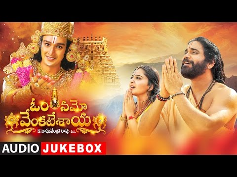 Om Namo Venkatesaya Jukebox  Nagarjuna, Anushka Shetty  MM Keeravani  Telugu Songs 2017