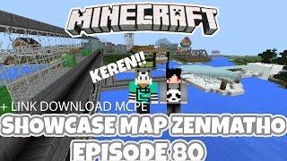 MAP ZENMATHO EPS 80 DI MCPE!!!   Minecraft PE Showcase + Link Download For MCPE