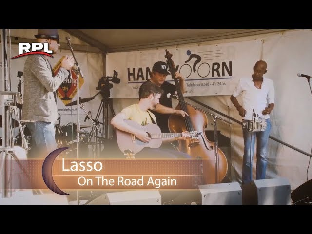 Luister!: Lasso - On The Road Again