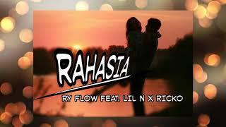 RAHASIA - Ry Flow Feat. LIL N x RICKO (Audio)