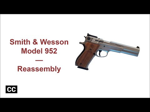 Smith & Wesson Model 952 Reassembly