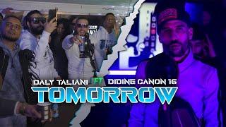 Daly Taliani X Didine Canon 16 - TOMORROW (Official Music Video)