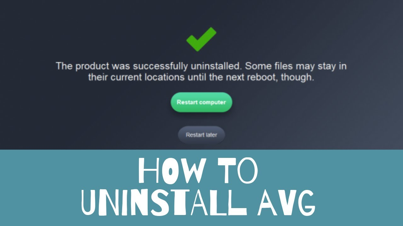 How to Completely Uninstall AVG Anti Virus 2019