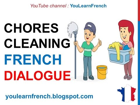 French Lesson 157 - Household chores House cleaning Tâches ménagères Dialogue English subtitles