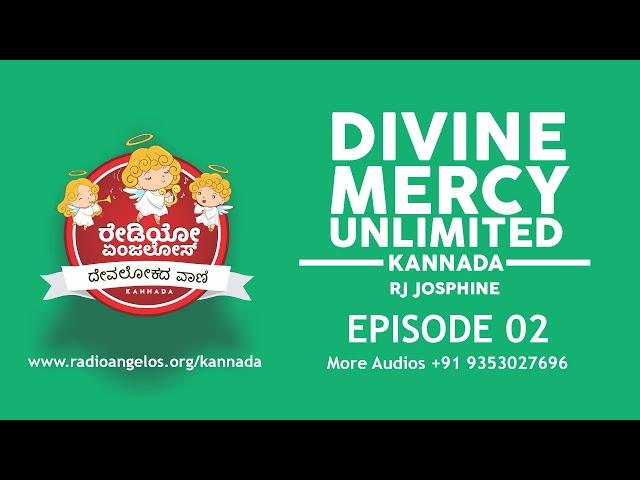 Divine Mercy unlimited 02 || radio angelos Kannada || Rj Josphine