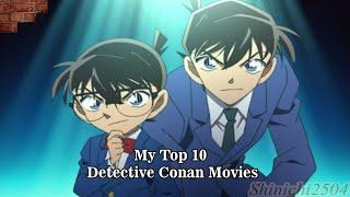 Detective Conan - My Top 10 Movies