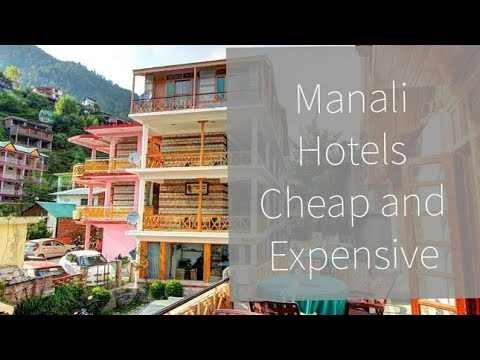 Best Cheap Hotel 500 To 5000 In Manali