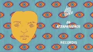 DOSTRESCINCO - Atrapasueños [ Recordis ]